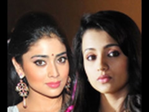 Trisha Out and Shriya In