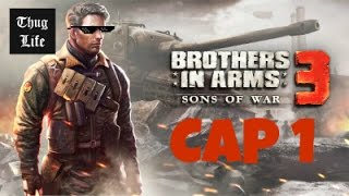 Brothers in arms 3 Cap.1 | Parte 1 y 2 | Android