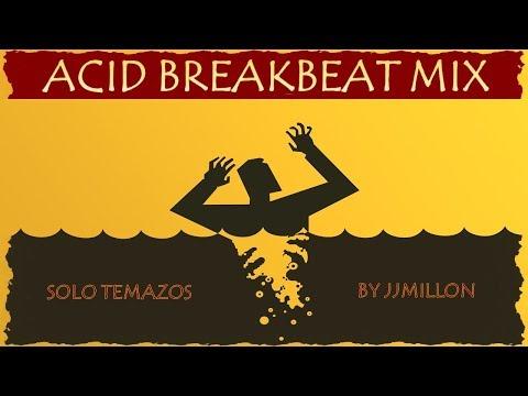 Acid Breakbeat Mix 2018. Tracklist. Mixed by JJMillón