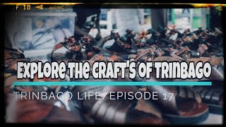Travel Vlog - Explore the world of crafts/Episode 17-Season 2/Trinbago Life/Trinidad Vlog