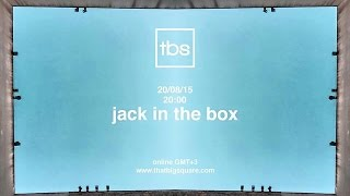 Jack in the Box - TBS Radio