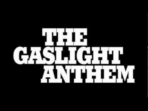 Gaslight Anthem - 45 (with lyrics)