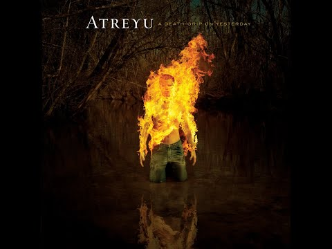 Atreyu - A Deathgrip On Yesterday Part I (album)