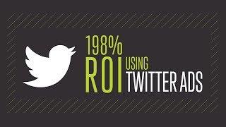 Twitter Advertising - How We Got 198% ROI Using Twitter Ads