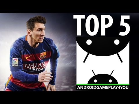 TOP 5 BEST ANDROID SOCCER GAMES 2016!