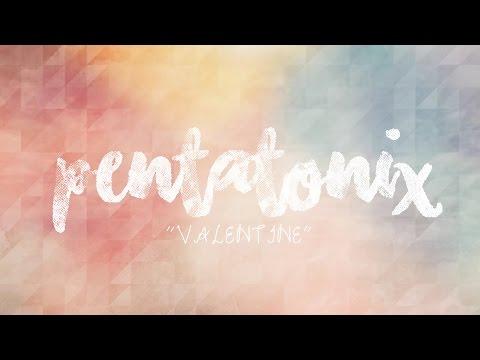 PENTATONIX - VALENTINE (LYRICS)