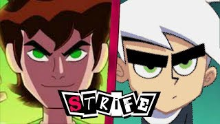 Ben 10 VS Danny Phantom | STRIFE!!