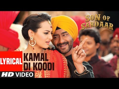 Tu Kamaal Di  Lyrical Video | Son Of Sardaar | Ajay Devgn, Sonakshi Sinha, Sanjay Dutt
