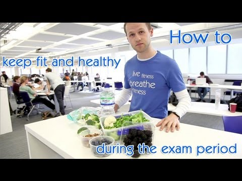 How to keep fit and healthy during the exam period