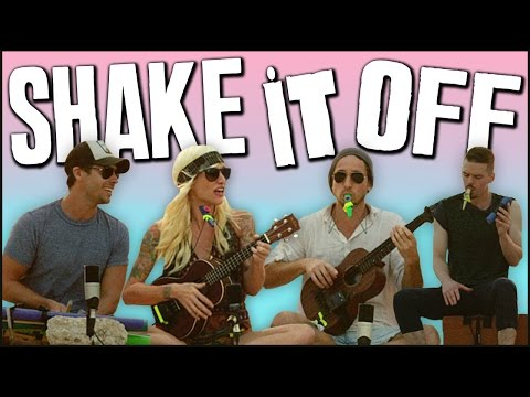 Shake It Off - Walk Off The Earth video