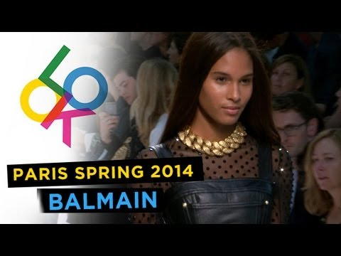 Balmain: Paris Fashion Week Spring 2014