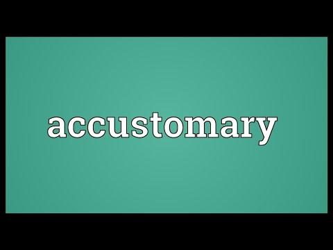 Header of Accustomary