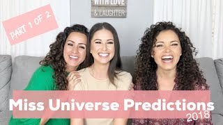 Miss Universe Predictions 2018 | (1 of 2) | Top 5 faves, plus more!