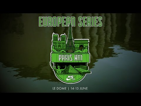 Nike SB | Euro Series 2016 | Paris Invite