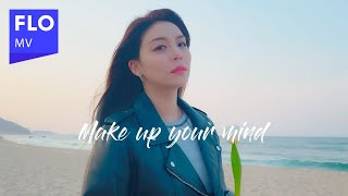 Download [MV] 에일리(AILEE) - Make Up Your Mind Mp3/Mp4