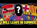 """LEAKED: Arsenal Player CONFIRMS Exit! """"I Will Sign For Barcelona In The Summer""""   Transfer Talk"""