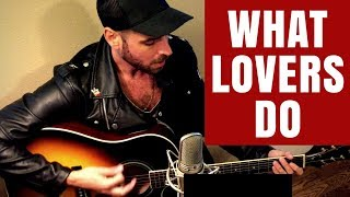Download Lagu ‪Maroon 5 - What Lovers Do ft. SZA [Official Cover Video] Gratis STAFABAND
