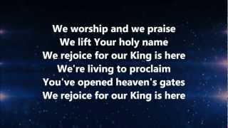 The King is Here - Kim Walker-Smith w/ Lyrics