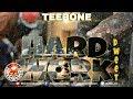 Teebone Hard Work Dweet July 2018 mp3