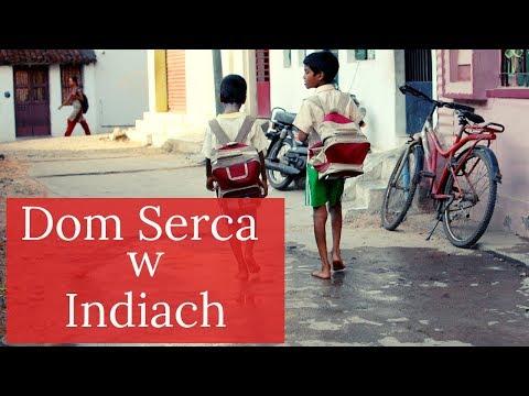 Dom Serca w Indiach