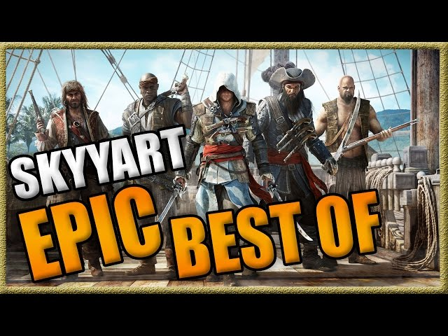 SKYYART GENIE sur ASSASSIN'S CREED 4 - EPIC BEST OF! à voir absolument 3 2 1 GO!!!!!