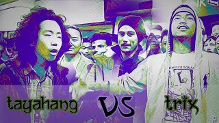 TRIX VS TAYAHANG   RAWBARZ NEW RAP BATTLE VIDEO 2017 (UNRELEASED)