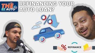 Refinancing your auto loan | THE EZ AUTO Talk Ep46