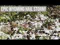 Gillette, Wyoming Hail Storm on June 19, 2020