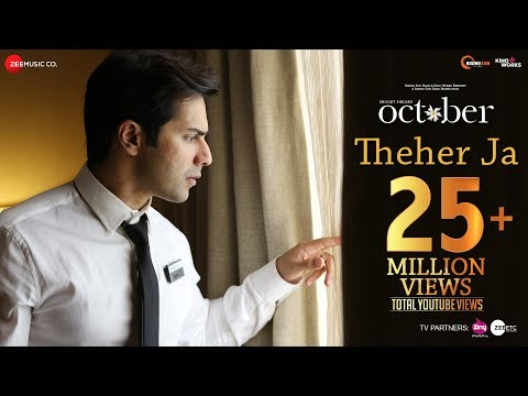 Theher Ja Video Song - October