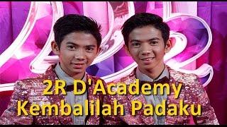 2R RizkiRidho D`Academy - Kembalilah Padaku