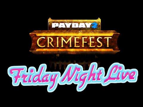 Payday 2: Crimefest 2015 Livestream - Friday Night Live