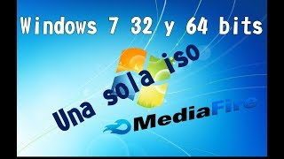 Windows 7 todas las ediciones / 32 y 64 bits / un link MediaFire
