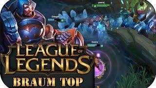BRUISER BRAUM TOP   League of Legends Gameplay deutsch