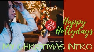 MY FIRST CHRISTMAS INTRO VIDEO !!!! (MUST WATCH)