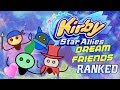 Kirby Dream Friends Ranked