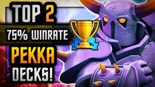 *NEW* 2 BEST PEKKA DECKS | 75% Win Rates | PRO PLAYS
