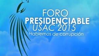 Foro presidenciable USAC 2015 - Guatevision