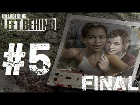 The Last Of Us | DLC - Left Behind | Let's Play en Español | Final - Capitulo 5