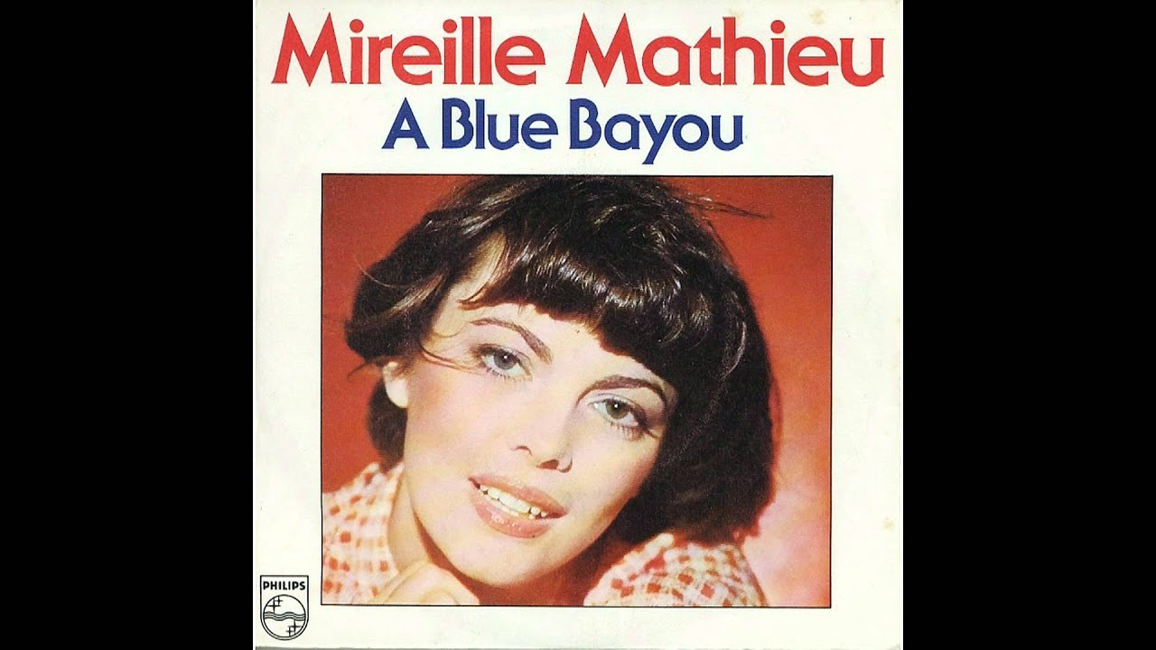 Learn French with Mireille Mathieu, A Blue Bayou; Paroles ...