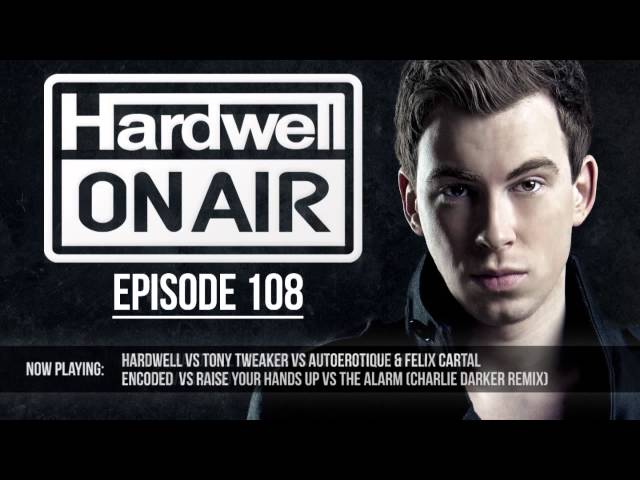 Hardwell On Air 108 (Hardwell @ Ultra Music Festival Miami 2013)