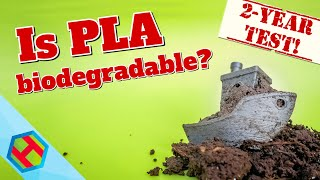 Is PLA for 3D printing really biodegradable? I've buried and drowned Benchy for 2 years to find out!