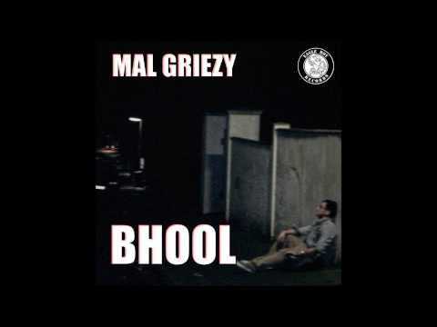Mal Griezy - Bhool video