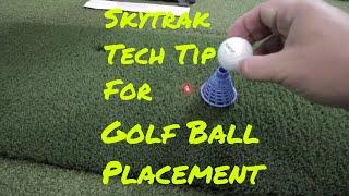 Skytrak Tech Tip - Golf Ball Placement