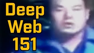 THIS GUY... - Deep Web Browsing 151