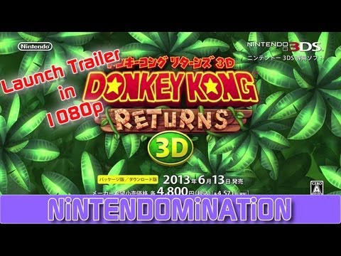 Donkey Kong Country Returns 3D - Japanese Launch Trailer in 1080p
