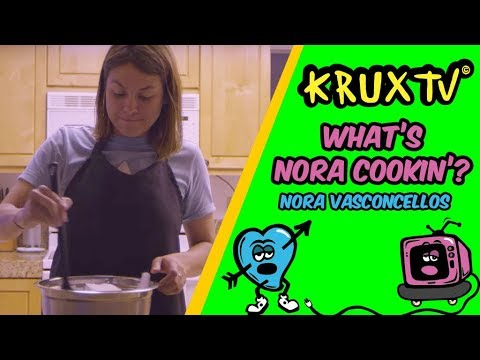 What's Nora Cookin'?
