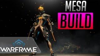 Warframe: Mesa Build / Guide | Highest Damage?!?