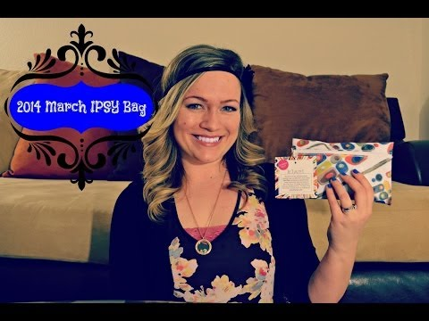 March 2014 Ipsy Bag Review