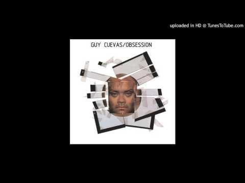 Guy Cuevas - Obsession (Nassau Mix)