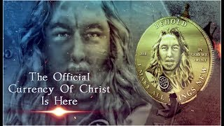 "The Official Coin of Christ Is Here! Revelation 3:18 – ""I Counsel You to Buy Gold From Me, Proved by Fire, That You May Prosper"""